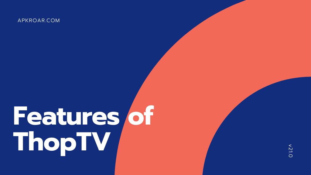 Features of ThopTV