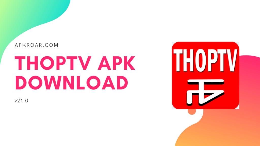 ThopTV Apk v21.0